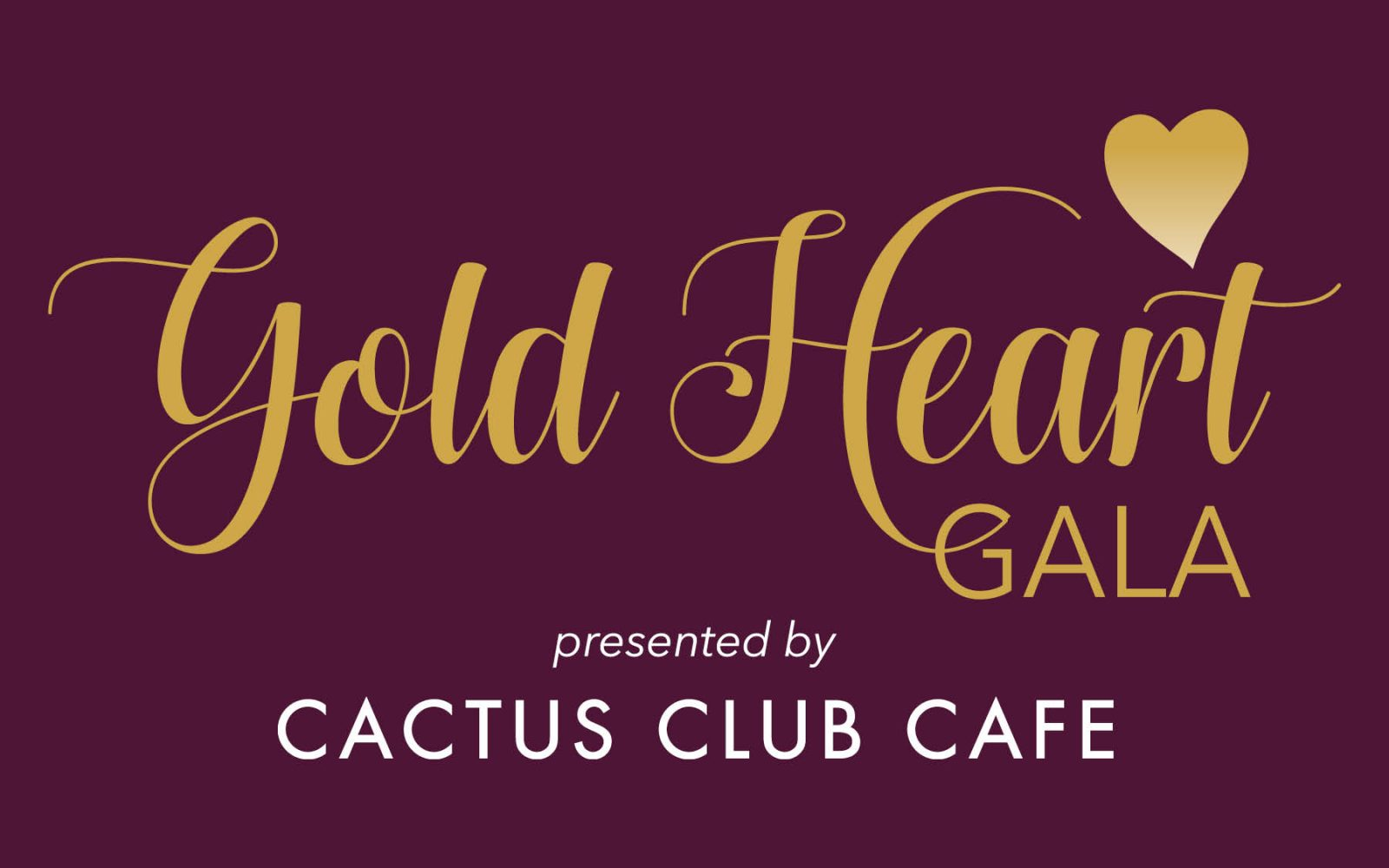Gold Heart Gala presented by Cactus Club